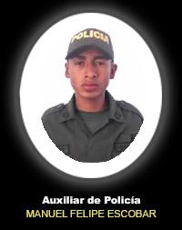 AUXILIAR DE POLICÍA MANUEL FELIPE ESCOBAR GUANUME