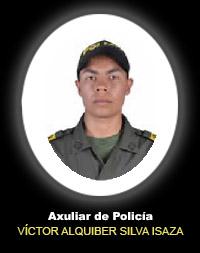 Auxiliar de Policía VÍCTOR ALQUIBER SILVA ISAZA