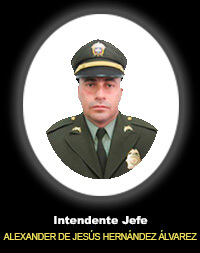 Intendente Jefe ALEXANDER DE JESÚS HERNÁNDEZ ÁLVAREZ