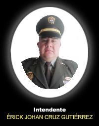 Intendente ÉRICK JOHAN CRUZ GUTIÉRREZ
