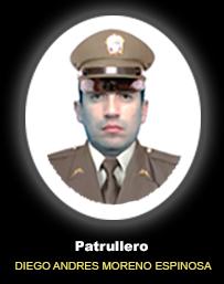 Patrullero DIEGO ANDRES MORENO ESPINOSA
