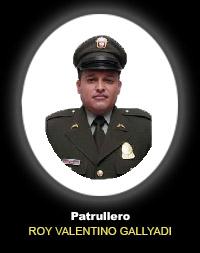 Patrullero ROY VALENTINO GALLYADI FERNÁNDEZ