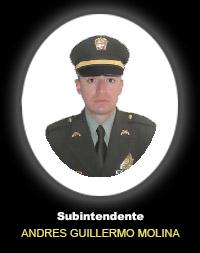Subintendente ANDRES GUILLERMO MOLINA