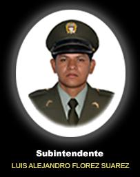 Subintendente LUIS ALEJANDRO FLOREZ SUAREZ