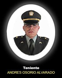 Teniente ANDRÉS GILBERTO OSORIO ALVARADO